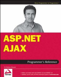 ASP.NET AJAX Programmer's Reference: with ASP.NET 2.0 or ASP.NET 3.5