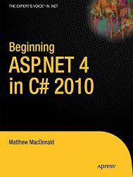 Beginning ASP.NET 4 in C# 2010 (Expert's Voice in .NET)