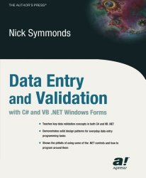 Data Entry and Validation with C# and VB. NET Windows Forms