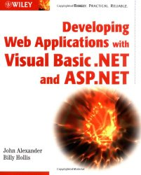 Developing Web Applications with Visual Basic.NET and ASP.NET