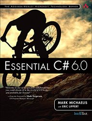 Essential C# 6.0 (5th Edition) (Addison-Wesley Microsoft Technology)
