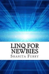 LINQ For Newbies