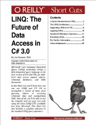 LINQ: The Future of Data Access in C# 3.0: The Future of Data Access in C# 3.0