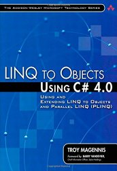 LINQ to Objects Using C# 4.0: Using and Extending LINQ to Objects and Parallel LINQ (PLINQ) (Addison-Wesley Microsoft Technology)
