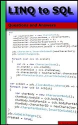 LINQ to SQL: Questions and Answers