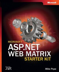 Microsoft® ASP.NET Web Matrix Starter Kit (Bpg-Other)