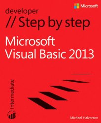 Microsoft Visual Basic 2013 Step by Step (Step by Step Developer)