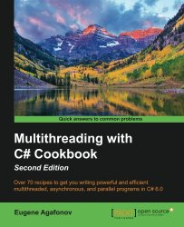 Multithreading with C# Cookbook – Second Edition