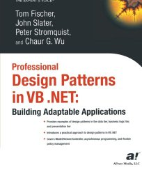 Professional Design Patterns in VB .NET: Building Adaptable Applications (Expert's Voice)