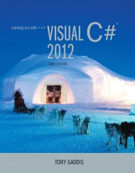 Starting out with Visual C# 2012 (with CD-Rom) (3rd Edition)