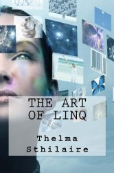 The Art of LINQ