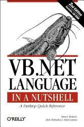 VB. NET Language in a Nutshell (2nd Edition)