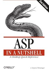ASP in a Nutshell: A Desktop Quick Reference (In a Nutshell (O'Reilly))