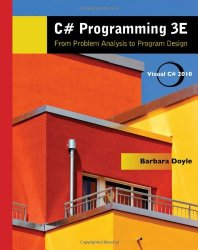 C# Programming: From Problem Analysis to Program Design (Introduction to Programming)