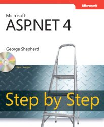 Microsoft® ASP.NET 4 Step by Step (Step by Step Developer)