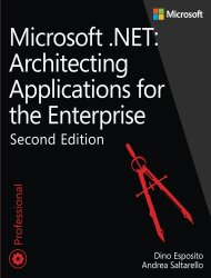 Microsoft .NET – Architecting Applications for the Enterprise (2nd Edition) (Developer Reference)