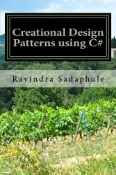 Creational Design Patterns using C#
