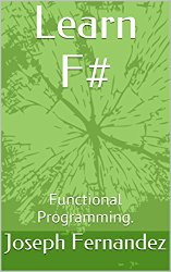 Learn F#: Functional Programming.
