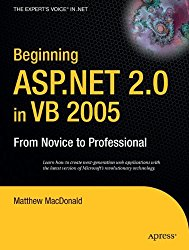 Beginning ASP.NET 2.0 in VB 2005: From Novice to Professional (Expert's Voice in .NET)