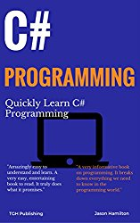 C# Programming: Quickly Learn C# Programming (Coding For Beginners)