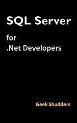 SQL Server for .Net Developers