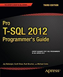 Pro T-SQL 2012 Programmer's Guide (Expert's Voice in SQL Server)