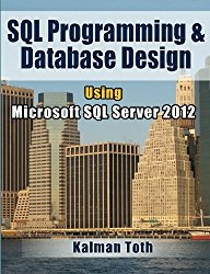 SQL Programming & Database Design Using Microsoft SQL Server 2012