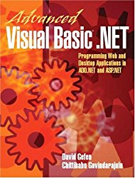 Advanced Visual Basic.NET: Programming Web and Desktop Applications in ADO.NET and ASP.NET