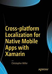Cross-platform Localization for Native Mobile Apps with Xamarin