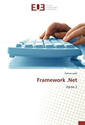 Framework .Net: Partie 2 (French Edition)