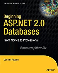 Beginning ASP.NET 2.0 Databases: From Novice to Professional (Beginning: From Novice to Professional)