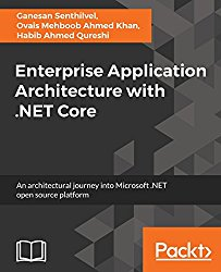 Enterprise Application Architecture with .NET Core