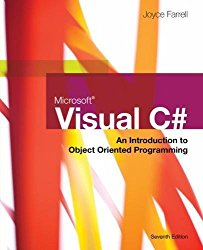 Microsoft Visual C#: An Introduction to Object-Oriented Programming, 7th Edition
