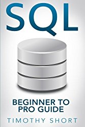 SQL: Beginner to Pro Guide (SQL Programming) (Volume 1)