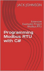 Programming  Modbus RTU with C#: Extensive Examples Project Modbus RTU