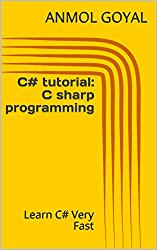 C# tutorial: C sharp programming: Learn C# Very Fast