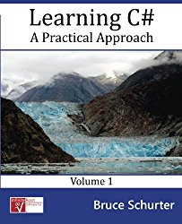 Learning C#: A Practical Approach (Volume 1)