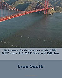 Software Architecture with ASP.NET Core 2.0 MVC Revised Edition