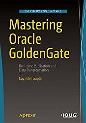 Mastering Oracle GoldenGate