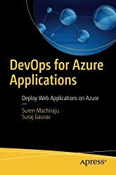 DevOps for Azure Applications: Deploy Web Applications on Azure