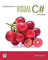 Starting out with Visual C# (5th Edition)