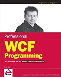 Professional WCF Programming: .NET Development with the Windows Communication Foundation